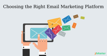 Looking for an Email Marketing Platform? Consider These Features Before Finalising